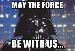May the Force be with us - Darth Vader