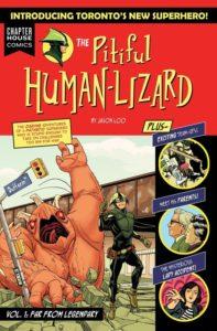 THE PITIFUL HUMAN-LIZARD VOLUME ONE- FAR FROM LEGENDARY
