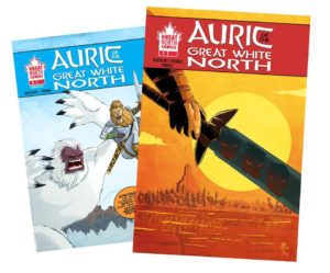 AURIC of the GREAT WHITE NORTH #1 two covers